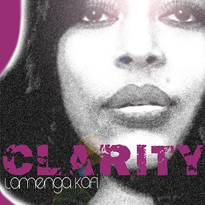 LAMENGA KAFI - Clarity