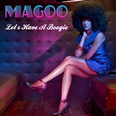 MAGOO ‎'Let's Have A Boogie'