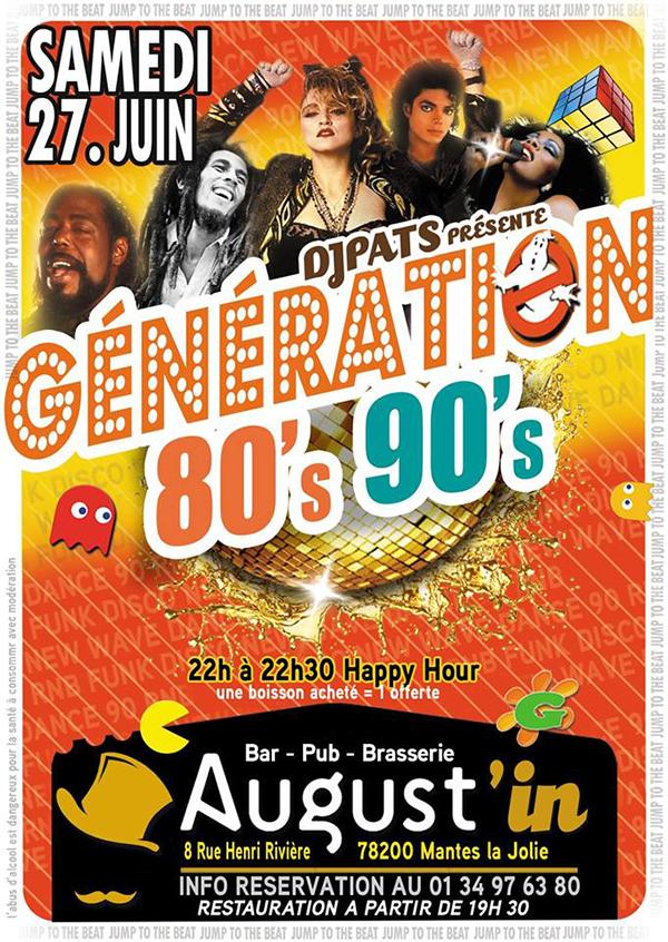 Génération 80's 90's à l'August'In Cocktails Bar de Mantes La Jolie