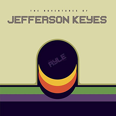 "RYLE ""The Adventures of Jefferson Keyes"""