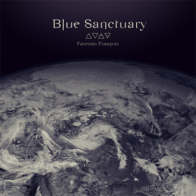 FRANCOIS FAVERAIS - Blue Sanctuary