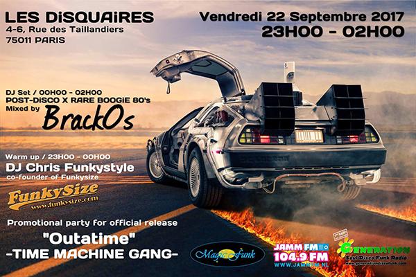 BRACKOS x DJ CHRIS FUNKYSTYLE / OUTATIME Promo Party aux DISQUAIRES à Paris - 22/09/2017