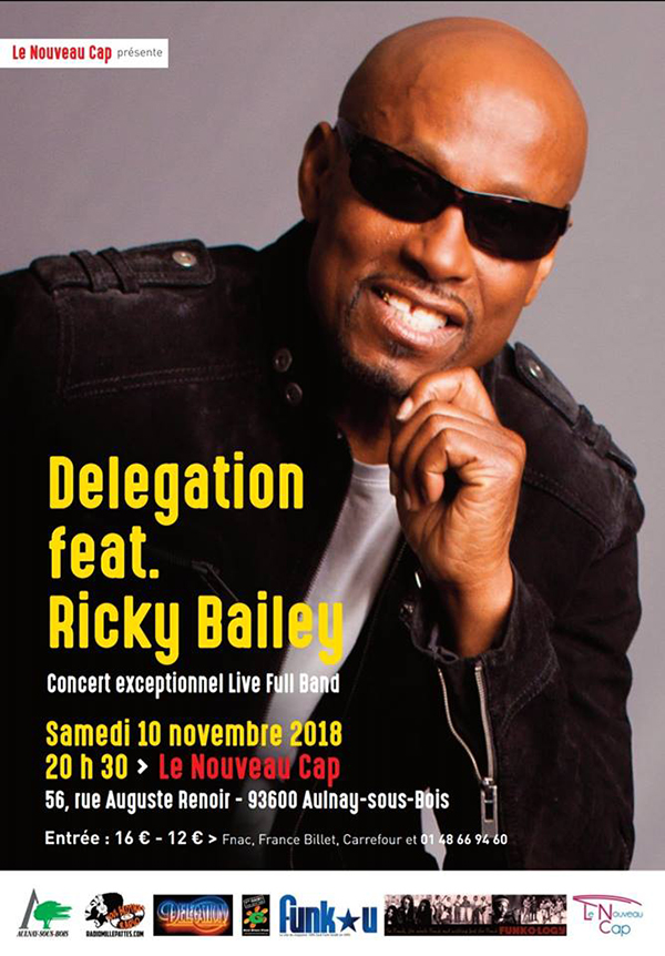 DELEGATION Featuring RICKY BAILEY au NOUVEAU CAP - 10/11/2018